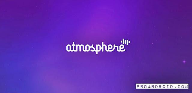 تطبيق Atmosphere: Binaural Therapy النسخة المدفوعه