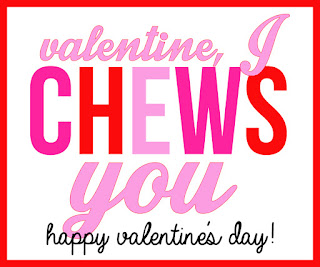 Valentine, I CHEWS you! A Valentine's Day printable for use with a package or stick of chewing gum.