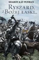 http://www.zysk.com.pl/nowosci%2C-zapowiedzi/ryszard%2C-z-bozej-laski...---sharon-kay-penman