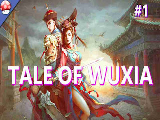 Tale Of Wuxia Game Free Download