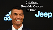 Cristiano Ronaldo Quotes & thoughts in Hindi - क्रिस्टियानो रोनाल्डो