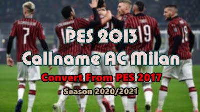 New Callname AC Milan Convert From PES 2017