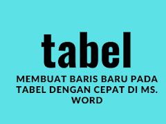 Menambah baris dari tabel dengan cepat di word
