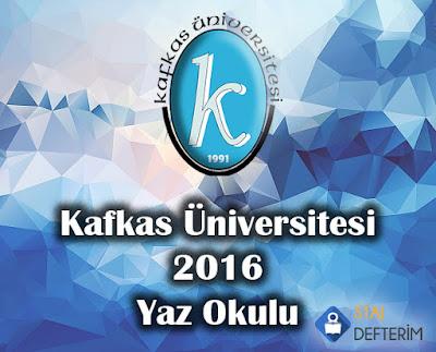 Kafkas Üniversitesi 2016 Yaz Okulu