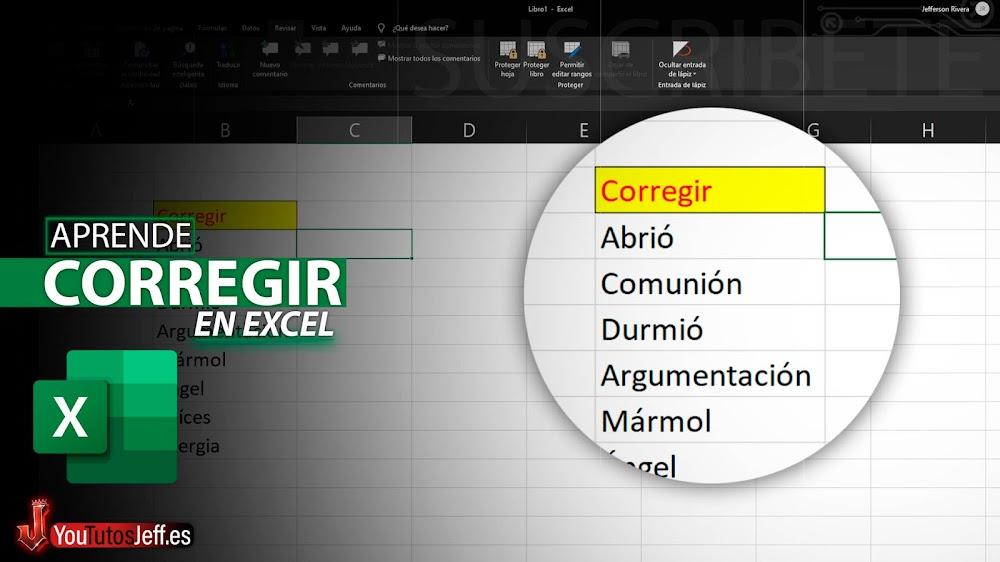 Como Corregir la Ortografía en Excel
