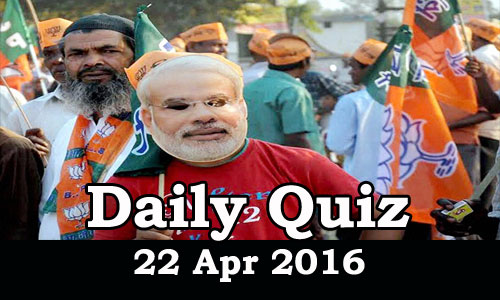 Daily Current Affairs Quiz - 22 Apr 2016