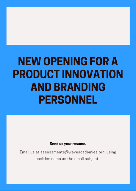 VACANCY FOR A PRODUCT INNOVATION AND BRANDING PERSONNEL