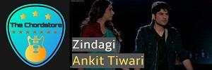 Ankit Tiwari - ZINDAGI Easy Guitar Chords (Pranaam)