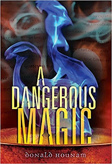 A Dangerous Magic by Donald Hounam book cover
