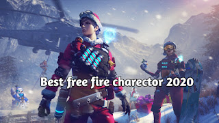 Best free fire charector 2020