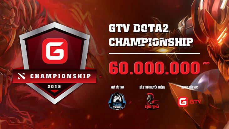 Tường thuật trực tiếp vòng bảng GTV Dota 2 Championship