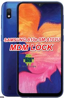 Samsung A10e SM-A102U MDM Lock-Dose Not allow Factory Reset