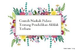 Teks Pidato Bahasa Indonesia Tentang Akhlak