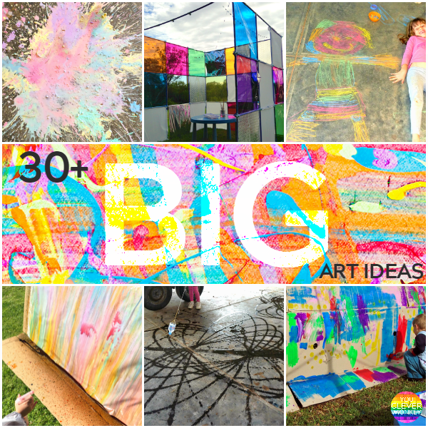 BIG Art - 30+ ideas for different BIG art projects for children to try at home or at school | you clever monkey