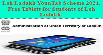 Leh Ladakh Youn Tab Scheme 2021