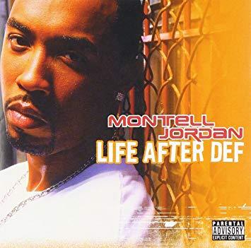 Montell Jordan - Life After Def [2003]