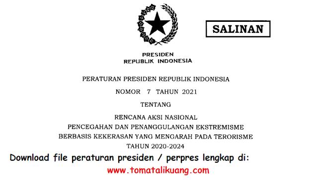 perpres peraturan presiden nomor 7 tahun 2021 tentang rencana aksi nasional pencegahan dan penanggulangan ekstremisme berbasis kekerasan pdf