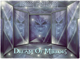 Dream of Mirrors by Iron Maiden