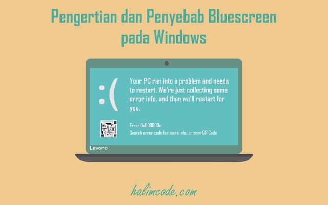 Pengertian dan Penyebab Bluescreen pada Windows