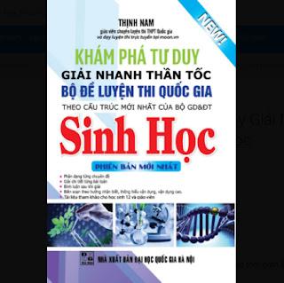 Khám Phá Tư Duy Giải Nhanh Thần Tốc Bộ Đề Luyện Thi Quốc Gia Sinh Học ebook PDF EPUB AWZ3 PRC MOBI