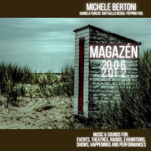 Michele Bertoni's Magazén