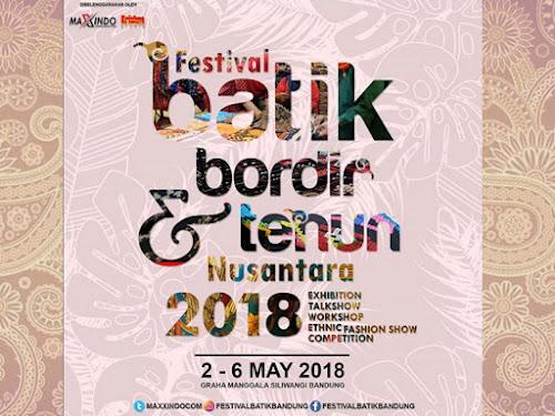 Festival Batik, Bordir dan Tenun Nusantara 2018