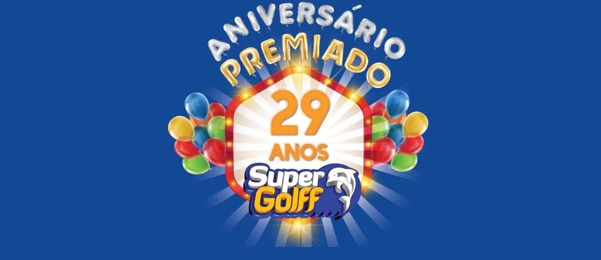 Promoção Super Golff 2020 Aniversário 29 Anos Premiado - Supermercados