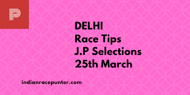 Indian Race Tips 25th March,India Race Com,Indiarace.com