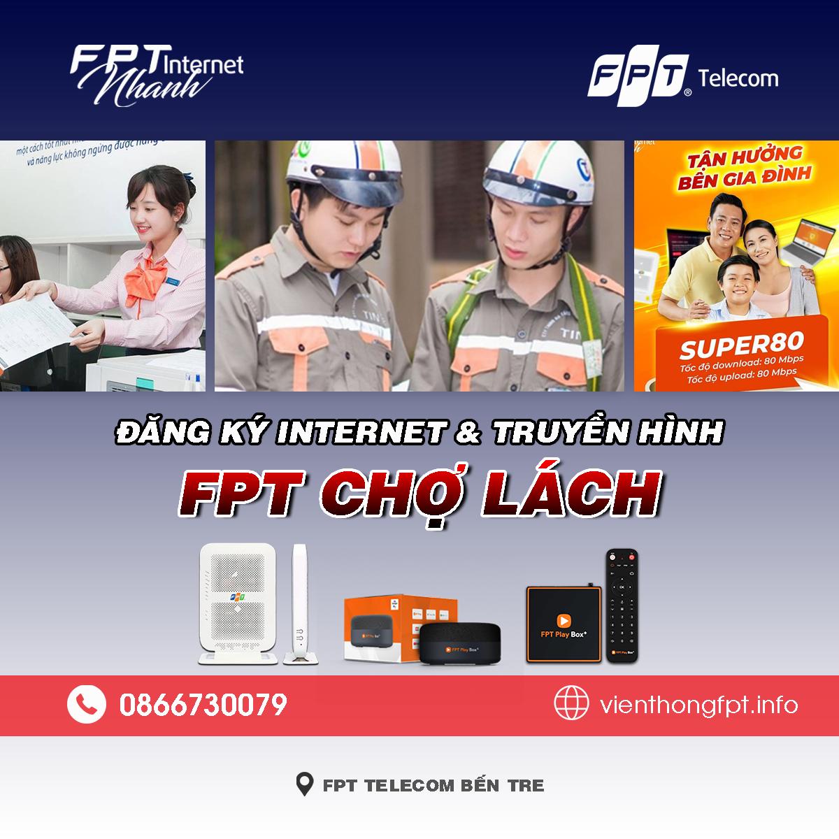 Bảng giá lắp mạng Internet và Truyền hình FPT Chợ Lách