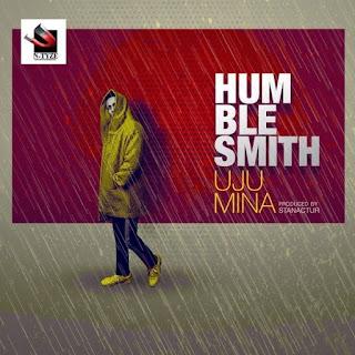 Humblesmith – Uju Mina
