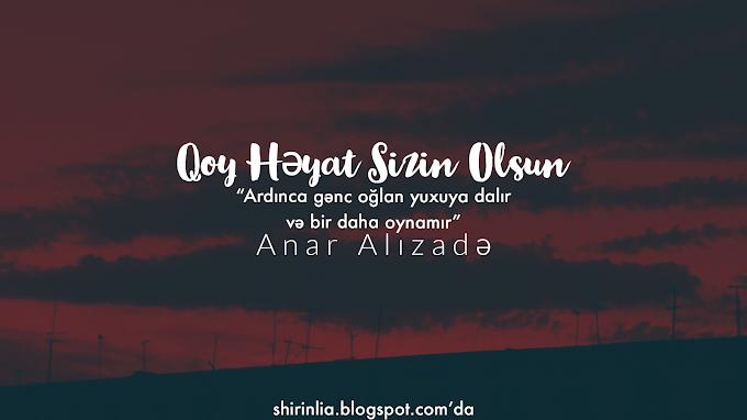 Qoy Həyat Sizin Olsun