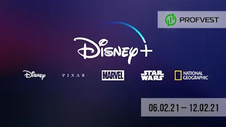 Важные новости из мира финансов и экономики за 06.02.21 - 12.02.21. Рост Disney plus превзошел ожидания