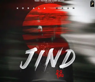 JIND Lyrics - Korala Maan