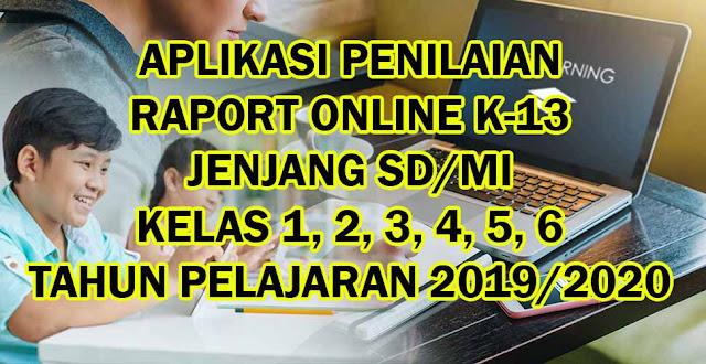Aplikasi Penilaian Raport Online Jenjang SD MI K13 kelas 1 2 3 4 5 6