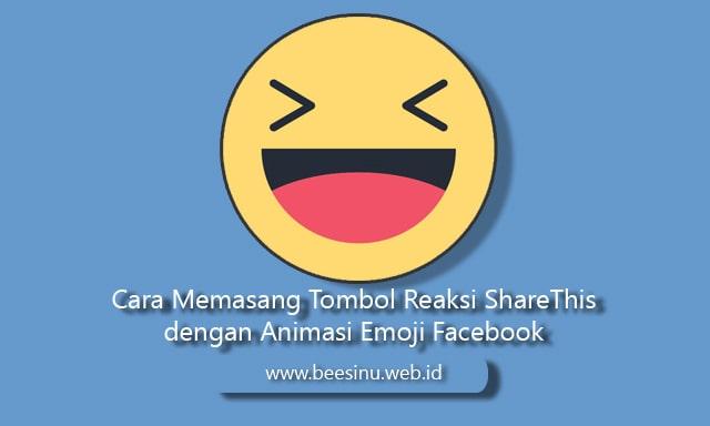 Cara Memasang Tombol Reaksi ShareThis dengan Animasi Emoji Facebook