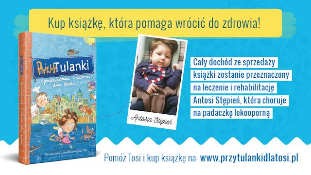Premiera Przytulanek, dzieci, choroba, przyjaciele dla Tosi