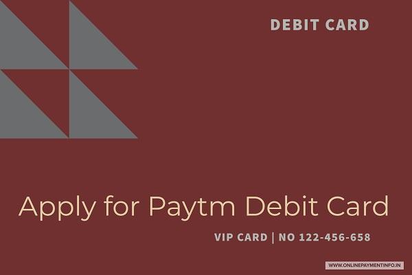 paytm debit card apply