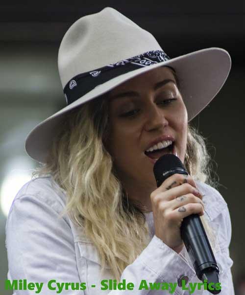 Miley Cyrus - Slide Away Lyrics | XYZLyrics.com