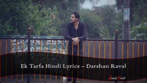 Ek-Tarfa-Hindi-Lyrics-Darshan-Raval
