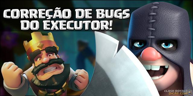 Correção de BUGs com o Executor na próxima atualização!
