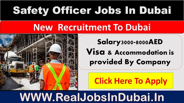 Safety Officer Jobs In UAE - 2020