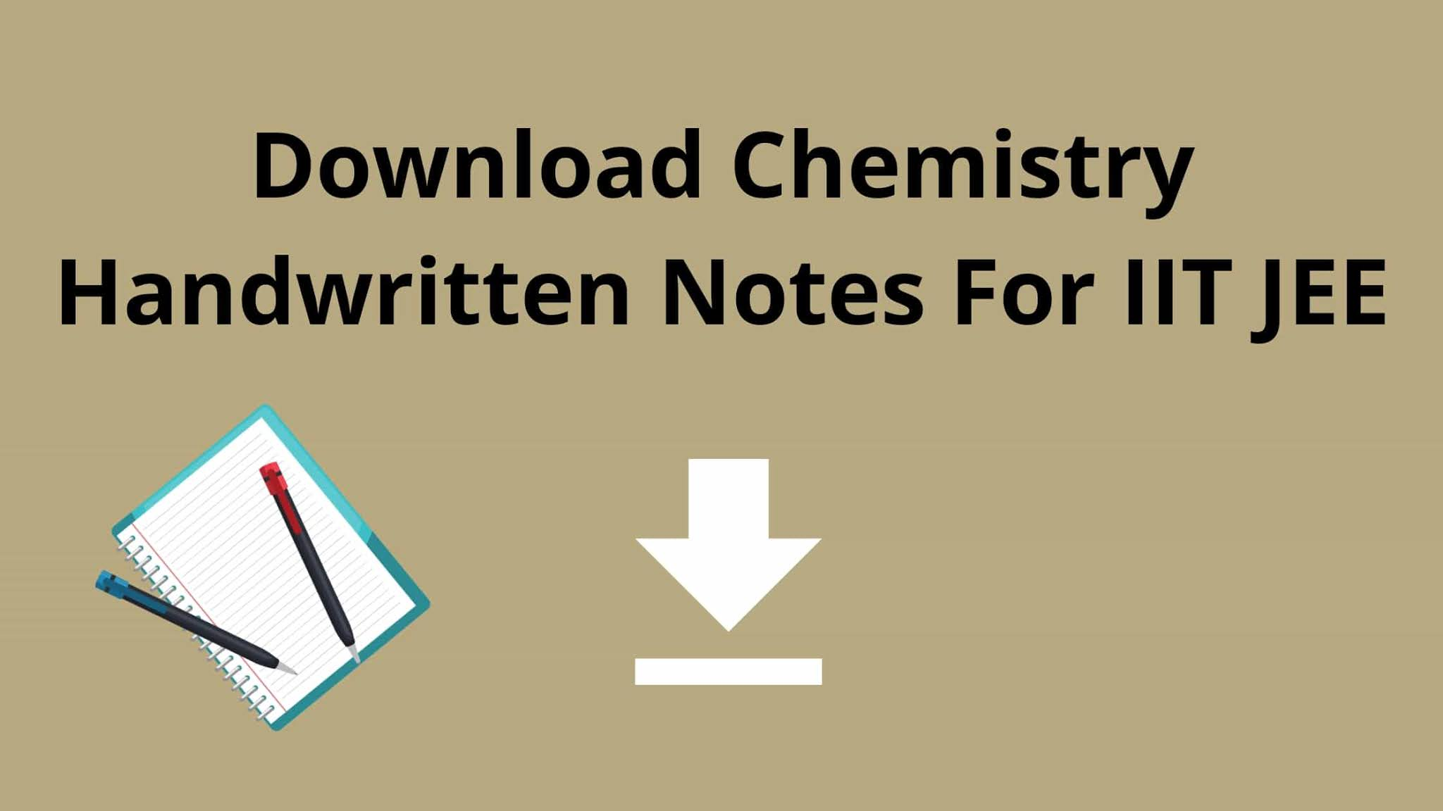 [PDF] Download Chemistry Handwritten Notes For IIT JEE