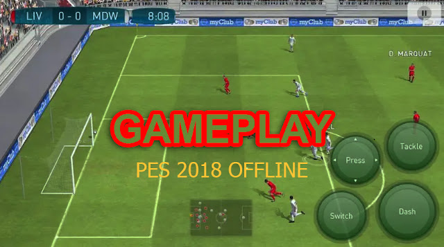 Download Game PES 2018 MOD Apk Offline+Data File