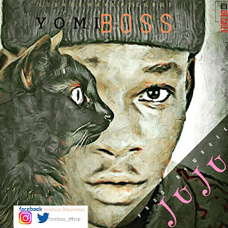 Anticipate: Juju by Yomi Boss Drops Soon