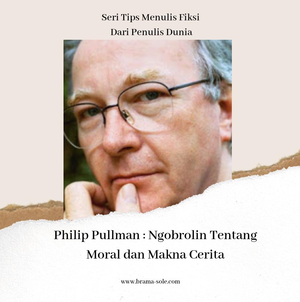 Philip Pullman Ngobrolin Tentang Moral Dan Makna Cerita