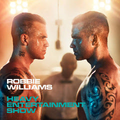 Download Lagu Robbie Williams – Heavy Entertainment Show Full Album (2016)