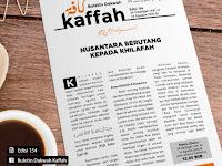 NUSANTARA BERUTANG KEPADA KHILAFAH - BULETIN KAFFAH EDISI 154