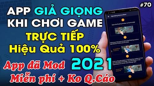 Chia sẻ Ứng dụng giả giọng trực tiếp khi chơi game Free Fire, PUBG trên Điện Thoại hiệu quả 100%