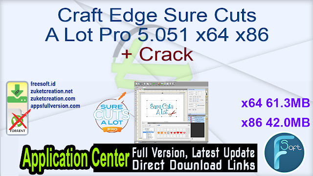 Craft Edge Sure Cuts A Lot Pro 5.051 x64 x86 + Crack