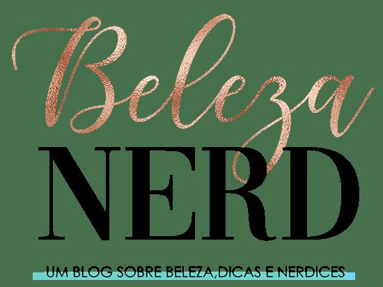 Beleza Nerd - Beleza e Nerdices